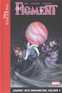 Figment: Journey Into Imagination: Volume 4