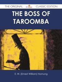 Boss of Taroomba - The Original Classic Edition