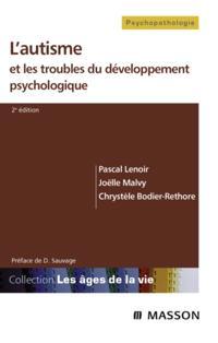 L'autisme et les troubles du developpement psychologique