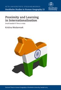 Proximity and learning in internationalisation : small Swedish IT firms in India