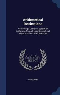 Arithmetical Institutions