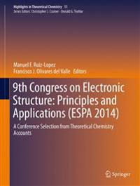 9th Congress on Electronic Structure: Principles and Applications (ESPA 2014)