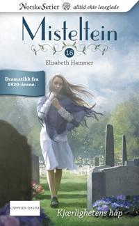 Kjærlighetens håp - Elisabeth Hammer   Inprintwriters.org