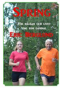 Spring : för hälsan och livet - ung som gammal