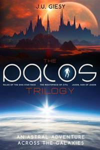 The Palos Trilogy: Palos of the Dog Star Pack - The Mouthpiece of Zitu - Jason, Son of Jason