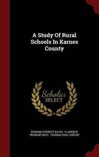 A Study of Rural Schools in Karnes County