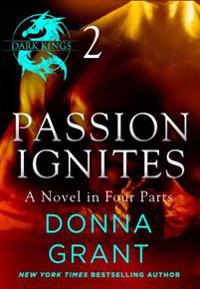 Passion Ignites: Part 2