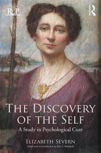 Discovery of the self - a study in psychological cure