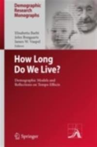 How Long Do We Live?