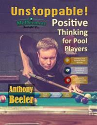 Unstoppable!: Positive Thinking for Pool Players - Color Edition