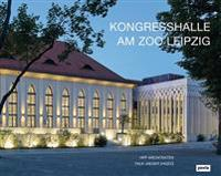 Kongresshalle Am Zoo Leipzig