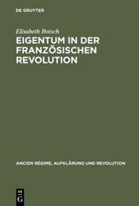 Eigentum in der Franzosischen Revolution