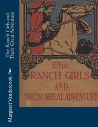 The Ranch Girls and Their Great Adventure