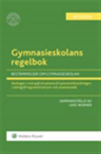 Gymnasieskolans regelbok 2015/16 : bestämmelser om gymnasieskolan