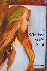 A Window to the Soul