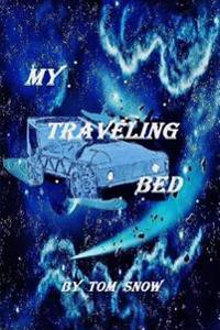My Traveling Bed