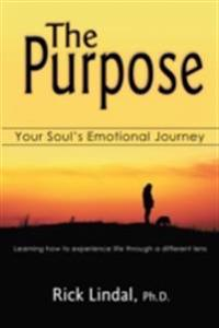 Purpose: Your Soul's Emotional Journey