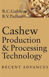 Cashew Production & Processing Technology