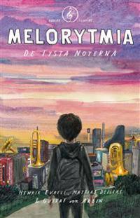 Melorytmia : de tysta noterna