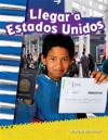 Llegar a Estados Unidos (Coming to America) (Grade 2)