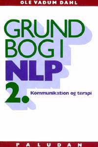 Grundbog i NLP kommunikation og terapi-Personligheden i udvikling