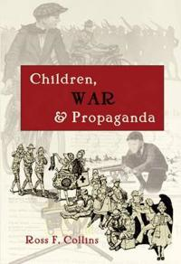 Children, War and Propaganda