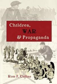 Children, War & Propaganda