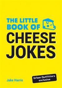 Little Book of Cheese Jokes