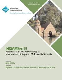Ih&mmsec 15 ACM Information Hiding and Multimedia Security Workshop
