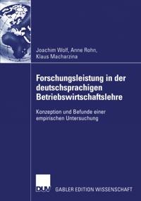 Forschungsleistung in der deutschsprachigen Betriebswirtschaftslehre