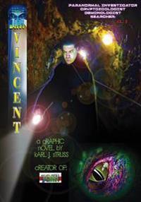 Jim Vincent: Paranormal Investigator