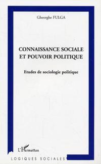 Connaissance sociale et pouvoir politiqu