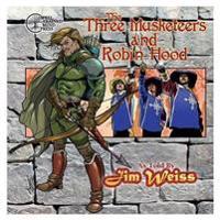 The Three Musketeers / Robin Hood