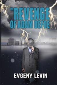The Revenge of Adam Defoe