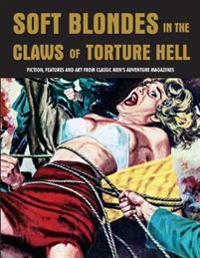 Soft Blondes in the Claws of Torture Hell 4