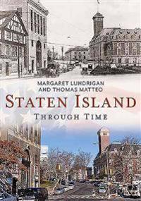 Staten Island Through Time