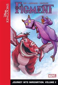 Figment: Journey Into Imagination: Volume 2