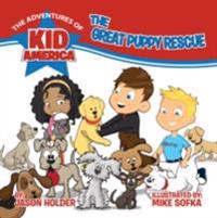 Adventures of Kid America: The Great Puppy Rescue