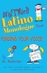 My Third Latino Monologue Book