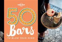 50 Bars to Blow Your Mind