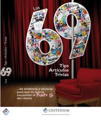 Los 69: 69 Tips, 69 Articulos, 69 Trivias de evidencia y tecnicas