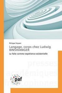 Langage, Corps Chez Ludwig Binswanger