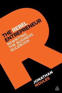 Rebel Entrepreneur