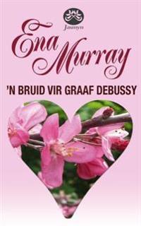'n Bruid vir Graaf Debussy