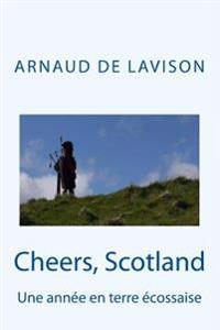 Cheers, Scotland