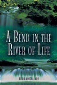 Bend in the River of Life