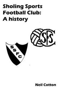 Sholing Sports Football Club: A History