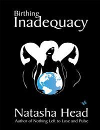 Birthing Inadequacy