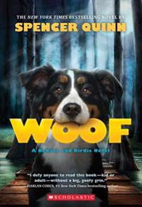 Woof: A Bowser and Birdie Novel