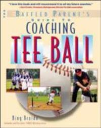 Baffled Parent's Guide to Coaching Tee Ball